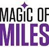 Magic of Miles
