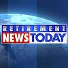 RetirementNewsToday