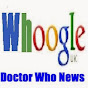 Whoogle Plus - Doctor Who News