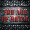 The Age Of Metal