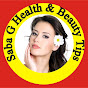Saba G Health & Beauty Tips