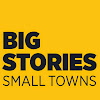 Big Stories, Small Towns