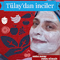 Tülay'dan İnciler