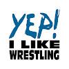 YEP! I Like Wrestling