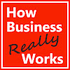 How Business Really Works!