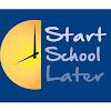 Start School Later Inc.