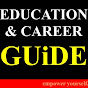 Education and Career GUIDE