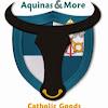 Aquinas & More Catholic Goods