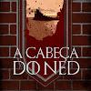 A Cabeça do Ned