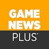 Game News Plus