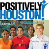 Positively Houston, a 501C3 Positive News Corp.