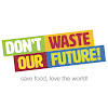Don't Waste Our Future!