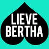 Lieve Bertha