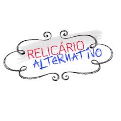 Relicário Alternativo