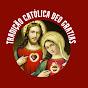 Tradição Católica Deo Grátias