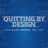 Quitting By Design