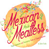 Mexican Made Meatless