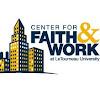 Center for Faith and Work | LETU