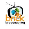 Brick Broadcasting