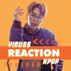 ViruSs Reaction Kpop
