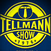 TELLMANN SHOW