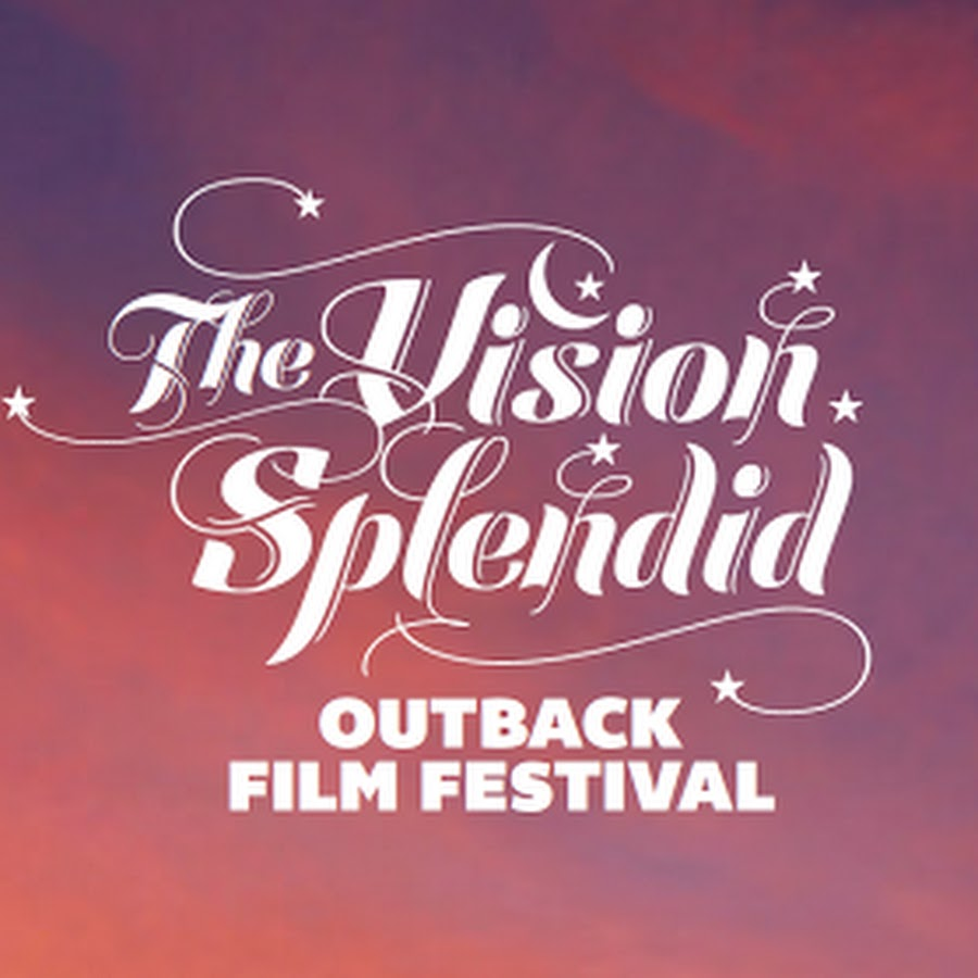 The Vision Splendid Outback Film Festival - YouTube