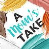 A Mom's Take