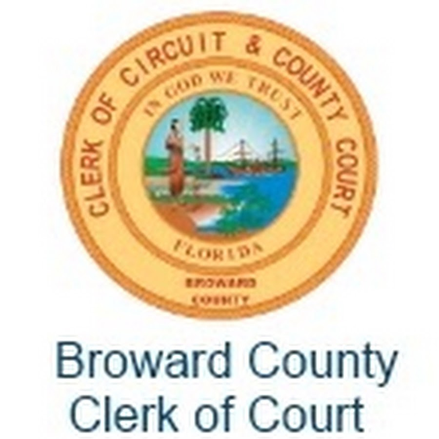 Broward County Clerk Of Courts Youtube