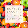Texas A&M Food and Nutrition Extension