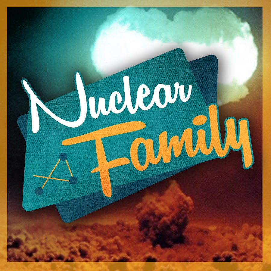 nuclear family youtube