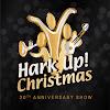 HARK UP CHRISTMAS SHOW
