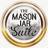 The Mason Jar Suite