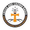 Cross & Crown Radio and Life Church