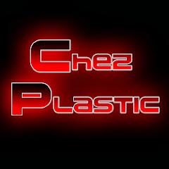 ChezPlastic