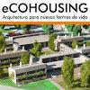 eCOHOUSING Cohousing - Vivienda Colaborativa