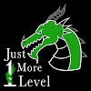 Just 1 More Level