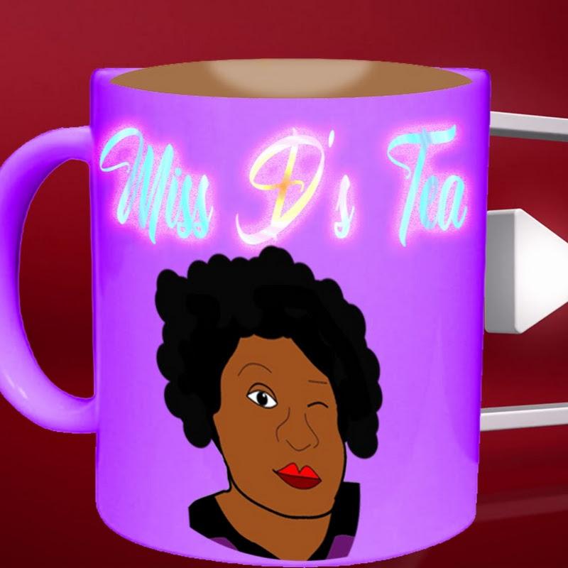 MISS D's TEA