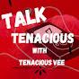 TeNacious Vee