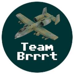 Team BRRRT