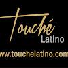 Touche Latino