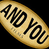 And You Films