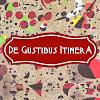 Itinera De Gustibus