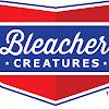 BleacherCreatureToys