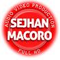 Sejhan Macoro