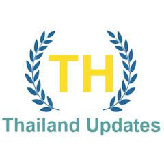 Thailand Updates