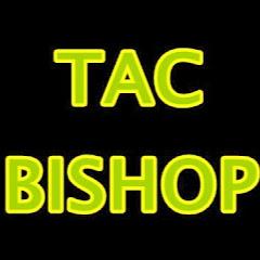 tacbishop