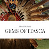 Gems of Itasca: The Series