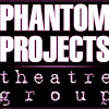 Phantom Projects Theatre Group