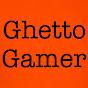 Ghetto Gamer