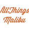 All Things Malibu